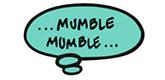 Mumble Mumble